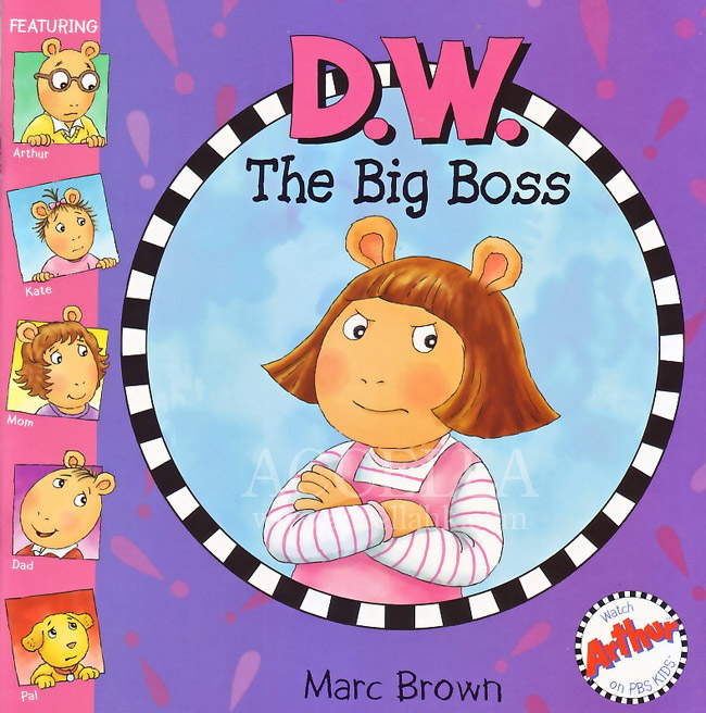 Scan of the cover of Marc Brown's book 'D.W. the Big Boss'.