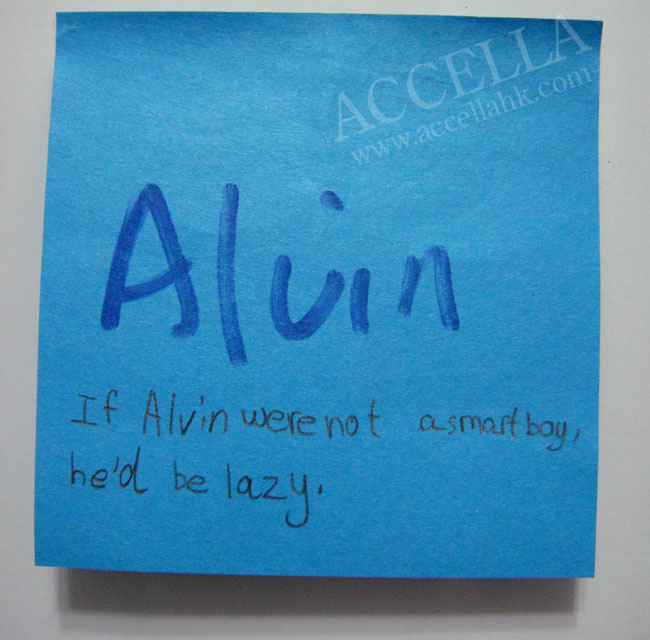 KittyH wrote: 'If Alvin were not a smart boy, he'd be lazy.'